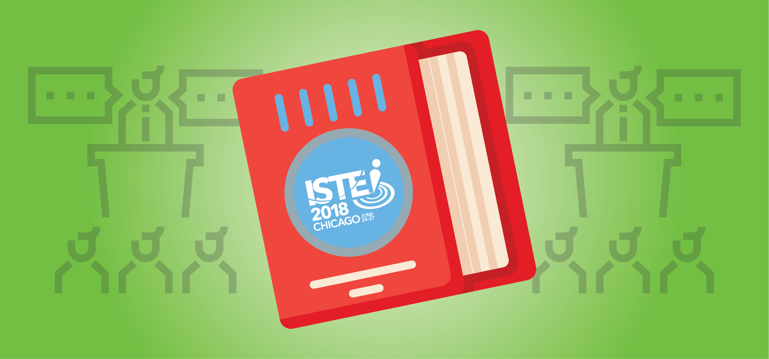 A Beginner's Guide to ISTE 2018
